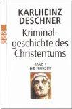 Portada de KRIMINALGESCHICHTE DES CHRISTENTUMS 1. DIE FRÜHZEIT