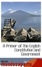 Portada de A PRIMER OF THE ENGLISH CONSTITUTION AND GOVERNMENT
