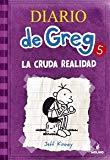 DIARIO DE GREG 5: LA CRUDA REALIDAD (FICCION KIDS (MOLINO))