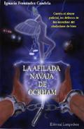 Portada de LA AFILADA NAVAJA DE OCKHAM: CONTRA EL ABUSO POLICIAL, EN DEFENSADE LOS DERECHOS DEL CIUDADANO DE BIEN