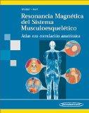 Portada de RESONANCIA MAGNETICA DEL SISTEMA MUSCULOESQUELETICO. ATLAS CON CORRELACION AUTOMATICA