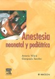 Portada de ANESTESIA NEONATAL Y PEDIATRICA