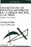 Portada de TRANSICION DE LOS PRINCIPIOS METAFISICOS DE CIENCIA NATURAL FISICA