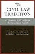 Portada de THE CIVIL LAW TRADITION: AN INTRODUCTION TO THE LEGAL SYSTEMS OF EUROPE AND LATIN AMERICA