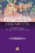 LOS CAMPOS DE COGNICION: KSHETRA KSHETRAGNA