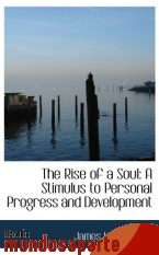 Portada de THE RISE OF A SOUL: A STIMULUS TO PERSONAL PROGRESS AND DEVELOPMENT