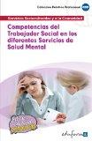 Portada de COMPETENCIAS DEL TRABAJADOR SOCIAL EN LOS DIFERENTES SERVICIOS DESALUD MENTAL