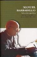 Portada de MANUEL BARBADILLO: SELECCION POETICA