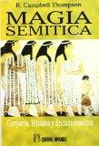 Portada de MAGIA SEMITICA: CONJUROS, RITUALES Y ENCANTAMIENTOS DEL ANTIGUO ORIENTE
