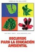 Portada de RECURSOS PARA LA EDUCACION AMBIENTAL