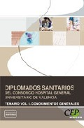Portada de DIPLOMADOS SANITARIOS  DEL CONSORCIO HOSPITAL GENERAL UNIVERSITARIO DE VALENCIA. TEMARIO VOL. I. CONOCIMIENTOS GENERALES