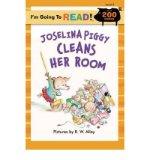 Portada de [( JOSELINA PIGGY CLEANS HER ROOM: LEVEL 3 )] [BY: R. W. ALLEY] [SEP-2008]