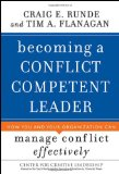 Portada de BECOMING A CONFLICT COMPETENT LEADER: HOW YOU AND YOUR ORGANIZATION CAN MANAGE CONFLICT EFFECTIVELY (J-B CCL (CENTER FOR CREATIVE LEADERSHIP))