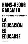 Portada de LA EDUCACION ES EDUCARSE