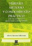 Portada de VERDAD, METODO Y CONOCIMIENTO PRACTICO: SOBRE LAS RELACIONES ENTRE ARGUMENTACION Y JUICIO PRUDENCIAL