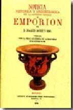 Portada de EMPORION: NOTICIA HISTORICA Y ARQUEOLOGICA DE LA ANTIGUA CIUDAD (FACSIMILES MAXTOR)