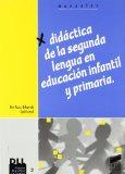 Portada de DIDACTICA DE LA SEGUNDA LENGUA EN EDUCACION INFANTIL Y PRIMARIA