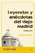 Portada de LEYENDAS Y ANECDOTAS DEL VIEJO MADRID