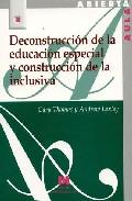 Portada de DECONSTRUCCION DE EDUCACION ESPECIAL Y CONSTRUCCION DE LA INCLUSIVA