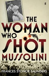 Portada de THE WOMAN WHO SHOT MUSSOLINI - EBOOK