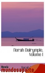 Portada de NORAH DALRYMPLE, VOLUME I