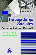 Portada de TRABAJADORES SOCIALES DE LA JUNTA DE ANDALUCIA. PERSONAL LABORAL. VOL II