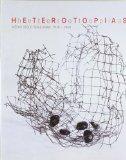 Portada de HETEROTOPIAS: MEDIO SIGLO SIN-LUGAR 1918-1968