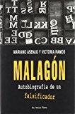 Portada de MALAGON: AUTOBIOGRAFIA DE UN FALSIFICADOR