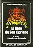 Portada de EL LIBRO DE SAN CIPRIANO Y OTROS MANUALES DE POTENCIA