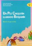 Portada de UN PEZ CHIQUITIN LLAMADO BENJAMIN: APRECIAR LO QUE SE TIENE