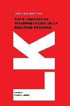 Portada de SIETE ENSAYOS DE INTERPRETACIÓN DE LA REALIDAD PERUANA (EBOOK)