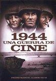 1944: UNA GUERRA DE CINE