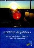 Portada de 2050 KM DE PALABRAS: ANTOLOGIA RELATOS