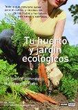 Portada de TU HUERTO Y JARDIN ECOLOGICOS