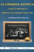 Portada de LA GIMNASIA ARTISTICA COMO CONTENIDO DENTRO DEL AMBITO ESCOLAR