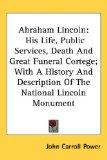Portada de ABRAHAM LINCOLN: HIS LIFE, PUBLIC SERVIC