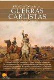 Portada de BREVE HISTORIA DE LAS GUERRAS CARLISTAS