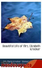 Portada de BEAUTIFUL LIFE OF MRS. ELIZABETH KRECKER