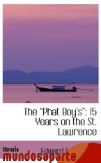 Portada de THE  PHAT BOY S : 15 YEARS ON THE ST. LAWRENCE