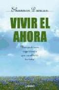 Portada de VIVIR EL AHORA: UNA PODEROSA EXPERIENCIA QUE CAMBIARA TU VIDA
