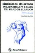 Portada de SINDROMES DOLOROSOS: INCAPACIDAD Y DOLOR DE TEJIDOS BLANDOS
