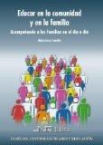 Portada de EDUCAR EN LA COMUNIDAD Y EN LA FAMILIA: ACOMPAÑANDO A LAS FAMILIAS EN EL DIA A DIA