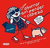 Portada de COMO AHORRAR SIN PERDER LA CABEZA: MAS DE 100 IDEAS PARA ECONOMIZAR EN TODAS LAS AREAS DE TU VIDA