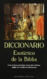 Portada de DICCIONARIO ESOTERICO DE LA BIBLIA: LAS CLAVES SECRETAS DEL TEXTOBIBLIOC SEGUN LA TRADICION ROSACRUZ