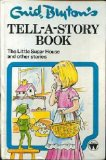 Portada de ENID BLYTON'S TELL-A-STORY BOOK : THE LITTLE SUGAR HOUSE AND OTHER STORIES