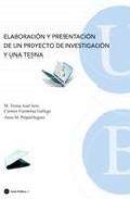Portada de ELABORACION Y PRESENTACION DE UN PROYECTO DE INVESTIGACION Y UNA TESINA