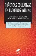 Portada de PRACTICAS EDUCATIVAS EN ENTORNOS WEB 2.0