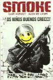 Portada de SMOKE: LOS NIÑOS BUENOS CRECEN