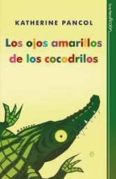 Portada de LOS OJOS AMARILLOS DE LOS COCODRILOS - EBOOK