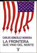 Portada de LA FRONTERA QUE VINO DEL NORTE (EBOOK)